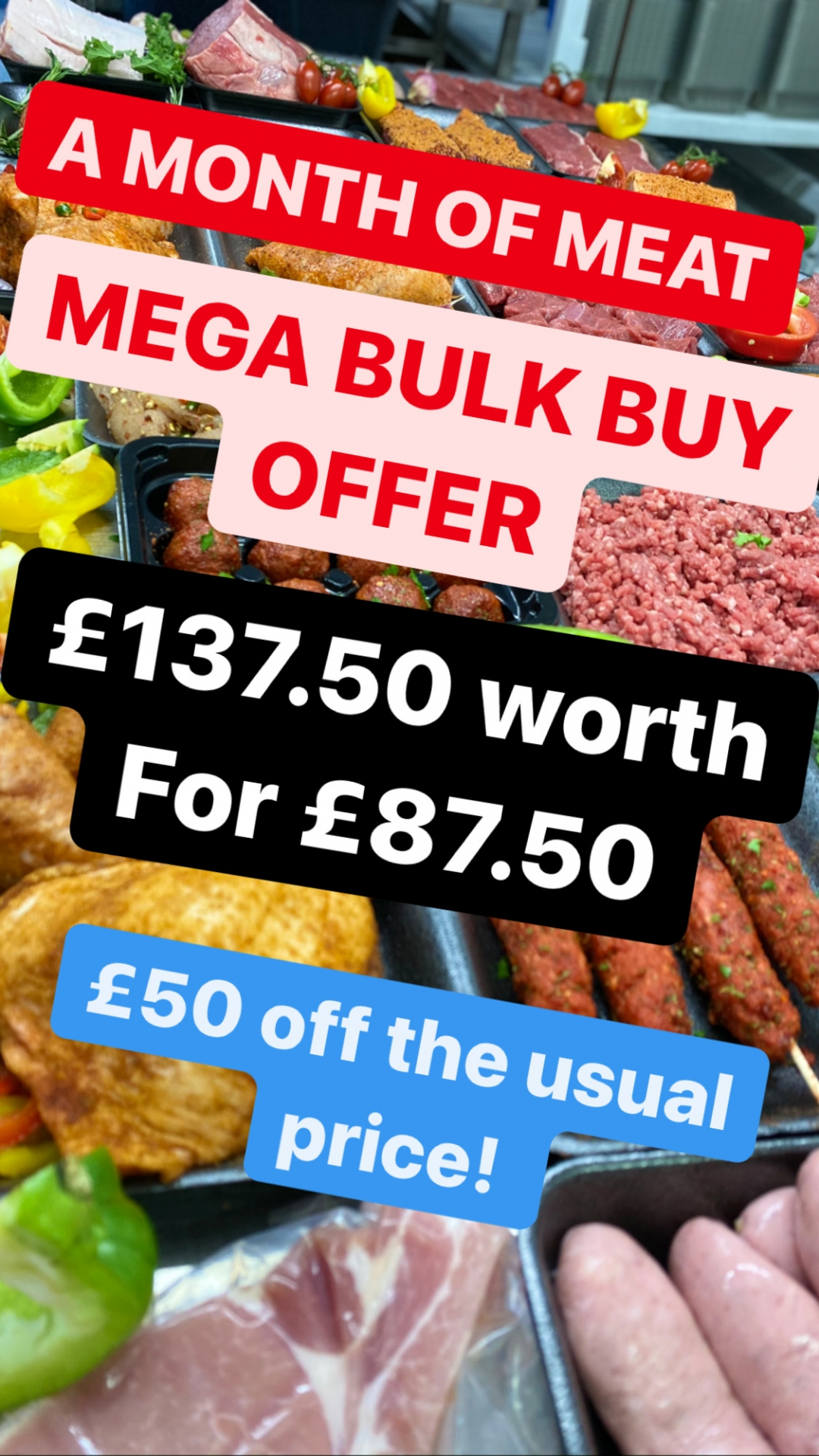 A MONTH OF MEAT £137.50 FOR £87.50